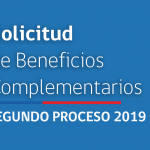 Comienza segundo proceso de solicitud de Beneficios Complementarios 2019