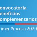 Se inicia primer llamado 2020 para acceder a Beneficios Complementarios