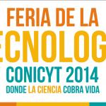 Feria de la Tecnología EXPLORA CONICYT 2014