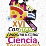 XVI Congreso Nacional Escolar de Ciencia y Tecnología: Estudiantes de todo Chile invaden el Puerto de Valparaíso