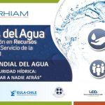 CRHIAM y centro EULA-Chile celebraron el Día Mundial del Agua