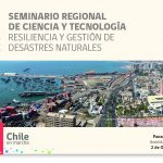 Presentan estrategias para enfrentar desastres naturales en Arica y Parinacota